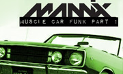MANNIX - Muscle Car Funk Part 1 (Alpaca Edits) - exclusive 27-03-2018