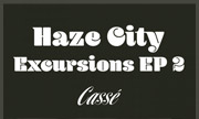 HAZE CITY - Excursions 2 (Casse)