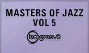VARIOUS - Masters Of Jazz Vol 5 (Be Groove)