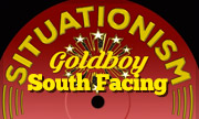 GOLDBOY - South Facing (Situationism)