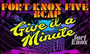 FORT KNOX FIVE feat BCAP - Give It A Minute (Fort KNox Five)