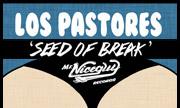 LOS PASTORES - Seed Of Break EP (Mr Nice Guy)