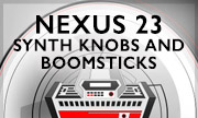NEXUS 23 - Synth Knobs And Boomsticks (Battery Park Studio)