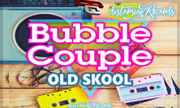 BUBBLE COUPLE - Old Skool EP (Distorsion)