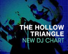 The Hollow Triangle DJ Chart