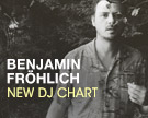 Benjamin Frohlich DJ Chart