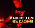 Mauricio UM DJ Chart