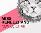 Miss Reneezhang DJ Chart