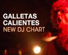 Galletas Calientes DJ Chart