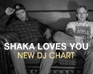 Shaka Loves You DJ Chart