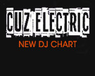 Cuz Electric DJ Chart