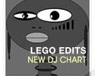 LEGO EDIT DJ Chart