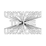 unknown to the unknown