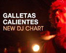 Galletas Calientes DJ Chart