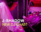 J SHADOW DJ Chart