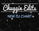 Chuggin Edits DJ Chart