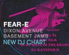 Fear E Dixon Avenue Basement Jams DJ Chart
