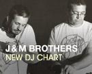 J&M Brothers DJ Chart