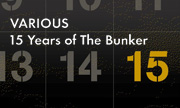 VARIOUS - 15 Years Of The Bunker (The Bunker New York)