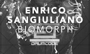 ENRICO SANGIULIANO - Biomorph (Drumcode Sweden)