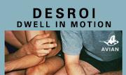 DESROI - Dwell In Motion (Avian)