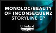 MONOLOC/BEAUTY OF INCONSEQUENZ - Storyline EP (Unterland)