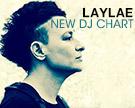 Laylae DJ Chart