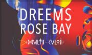 DREEMS - Rose Bay (Multi Culti)