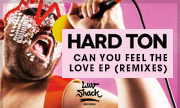 HARD TON - Can You Feel The Love EP (remixes) (Luv Shack) - exclusive 26-01-2018