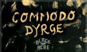COMMODO - Dyrge (Black Acre)