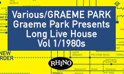 VARIOUS/GRAEME PARK - Graeme Park Presents Long Live House Vol 1/1980s (Rhino)