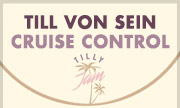 TILL VON SEIN - Cruise Control (Tilly Jam)