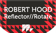 ROBERT HOOD - Reflector/Rotate (M Plant US)