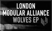 LONDON MODULAR ALLIANCE - Wolves EP (Hypercolour)