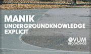 MANIK - UNDERGROUNDKNOWLEDGE (Explicit) (Ovum US)