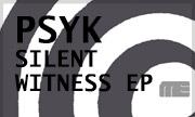 PSYK - Silent Witness EP (Mote Evolver)