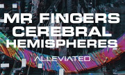 MR FINGERS - Cerebral Hemispheres (Alleviated)