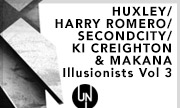 HUXLEY/HARRY ROMERO/SECONDCITY/KI CREIGHTON & MAKANAN/BRETT GOULD & MAJESTY/REBUKE - Illusionists Vol 3 (Under No Illusion)