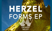 HERZEL - Forms EP (Uncanny Valley Germany)