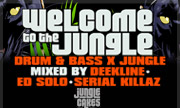 VARIOUS - Welcome To The Jungle/Drum & Bass X Jungle/Mixed By Deekline Ed Solo & Serial Killaz (Jungle Cakes)
