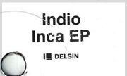 INDIO - Inca EP (Delsin Holland)