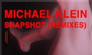 MICHAEL KLEIN - Snapshot (Remixes) (Second State Audio)