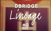 DBRIDGE - Lineage (Exit)