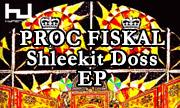 PROC FISKAL - Shleekit Doss EP (Hyperdub)