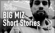 BIG MIZ - Short Stories (Shall Not Fade)