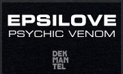 EPSILOVE - Psychic Venom (Dekmantel Holland)