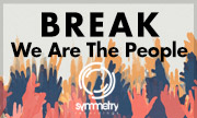BREAK - We Are The People (Symmetry Recordings)