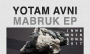 YOTAM AVNI - Mabruk EP (Innervisions Germany)