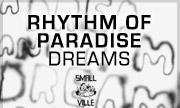 RHYTHM OF PARADISE - Dreams (Smallville Germany)