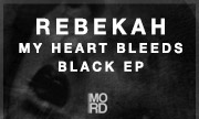 REBEKAH - My Heart Bleeds Black EP (MORD)
